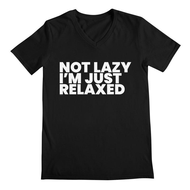 Not Lazy I'm Just Relaxed (White) Men's Regular V-Neck by BLAZOND