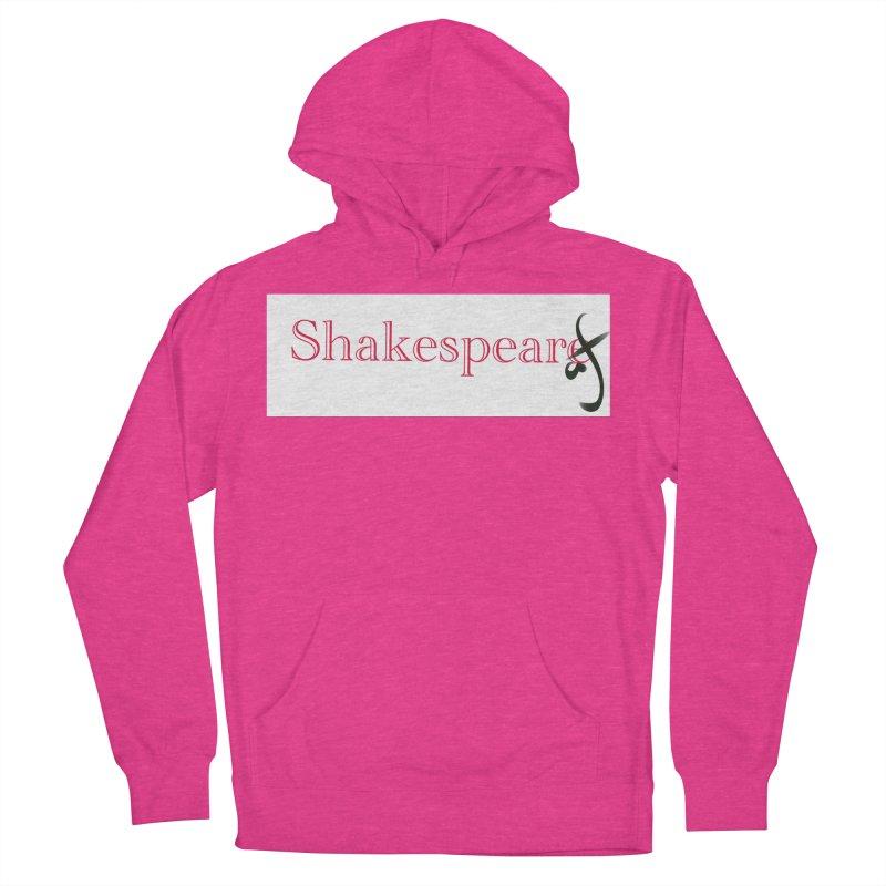 ShakespeareAF Women's Pullover Hoody by blinkkittylove's Artist Shop