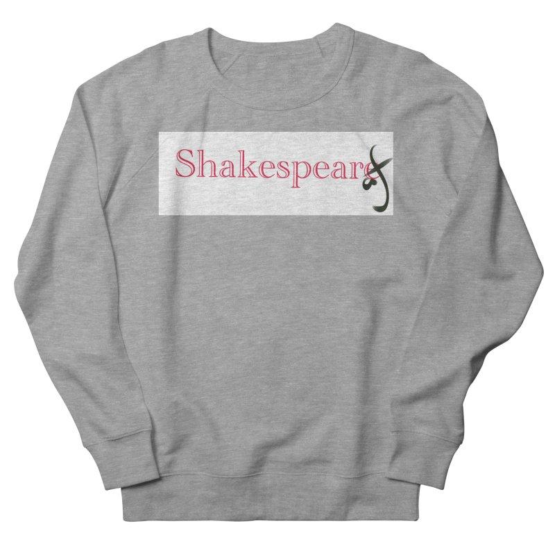 ShakespeareAF Men's Sweatshirt by blinkkittylove's Artist Shop