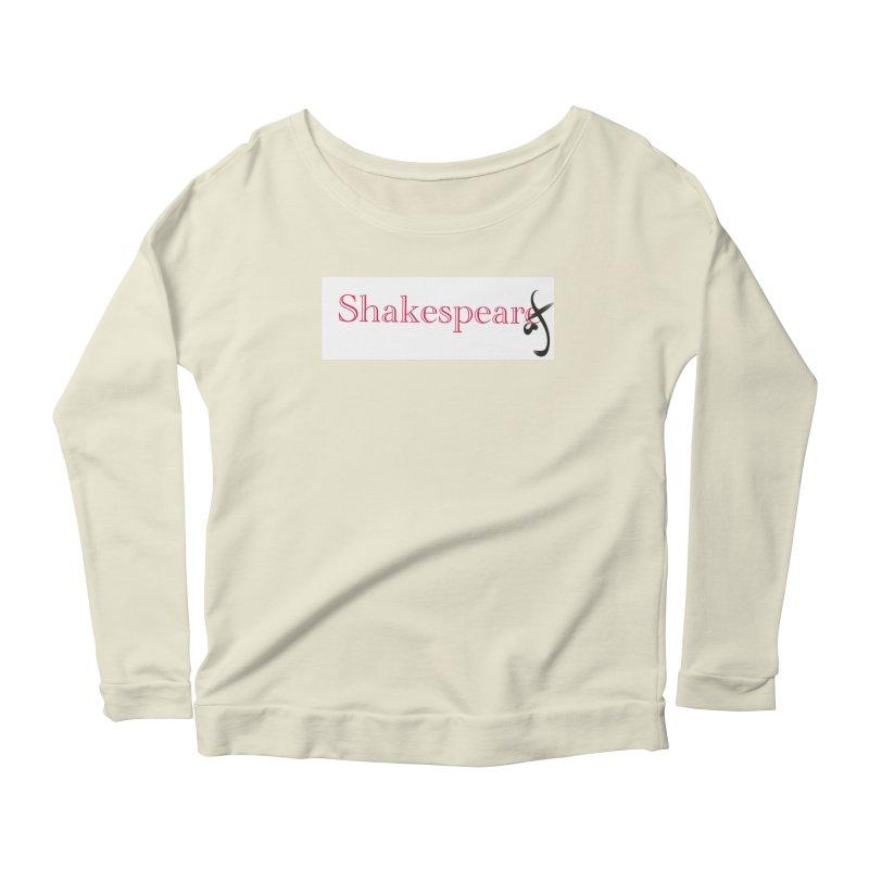 ShakespeareAF Women's Longsleeve Scoopneck  by blinkkittylove's Artist Shop