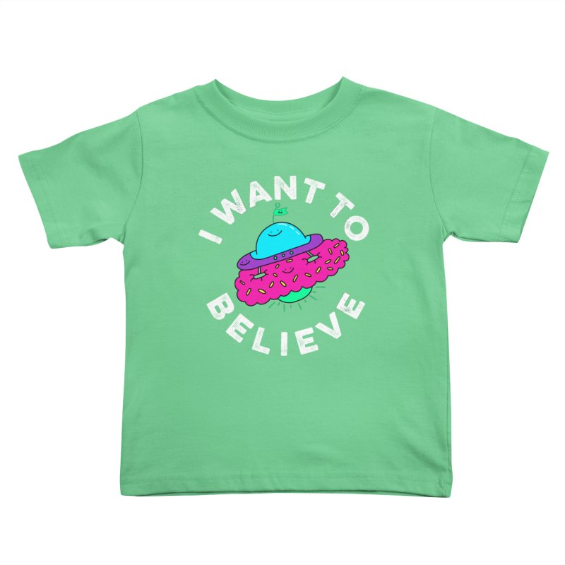 I want to believe Kids Toddler T-Shirt by Porky Roebuck