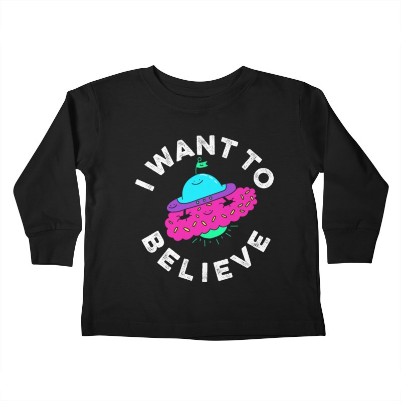I want to believe Kids Toddler Longsleeve T-Shirt by Porky Roebuck
