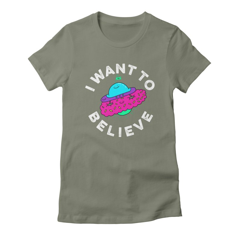 I want to believe Women's Fitted T-Shirt by Porky Roebuck