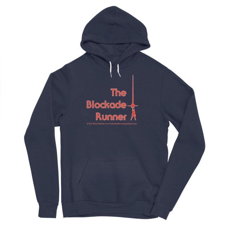 Blockade Runner Podcast Logo Men's Sponge Fleece Pullover Hoody by The Blockade Runner Podcast's Artist Shop