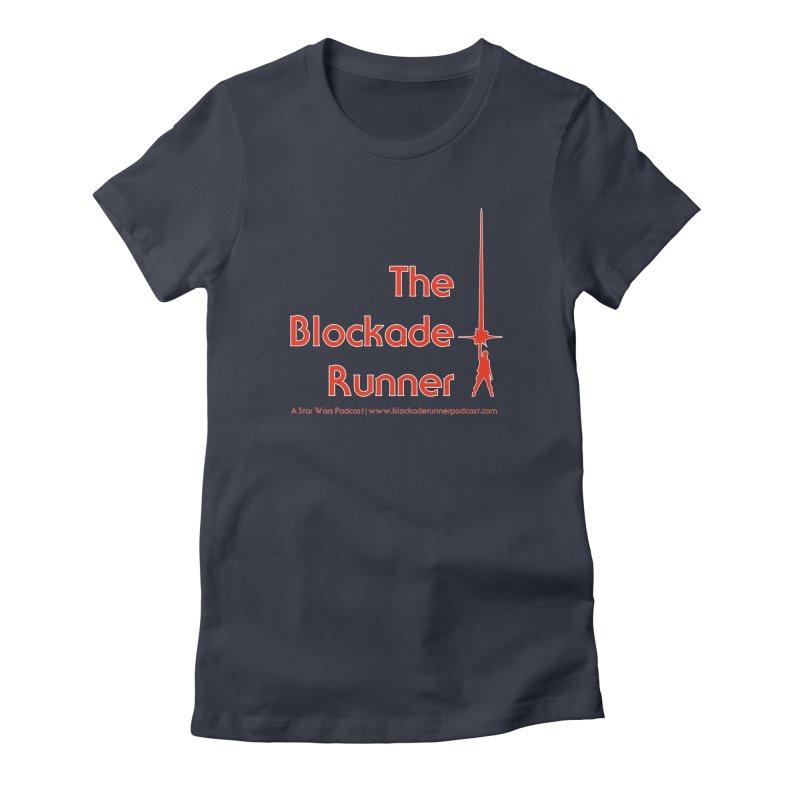 Blockade Runner Podcast Logo Women's Fitted T-Shirt by The Blockade Runner Podcast's Artist Shop