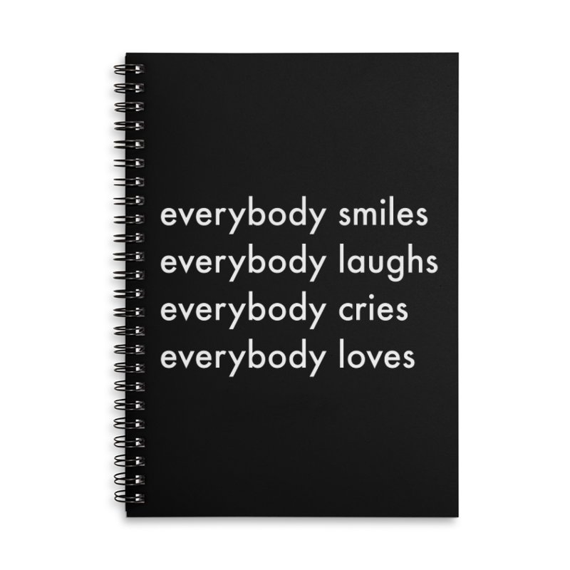 Everybody Accessories Lined Spiral Notebook by Unprovable