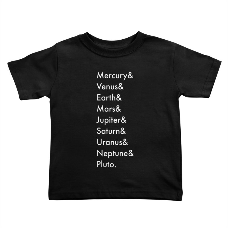 Planets Kids Toddler T-Shirt by Unprovable