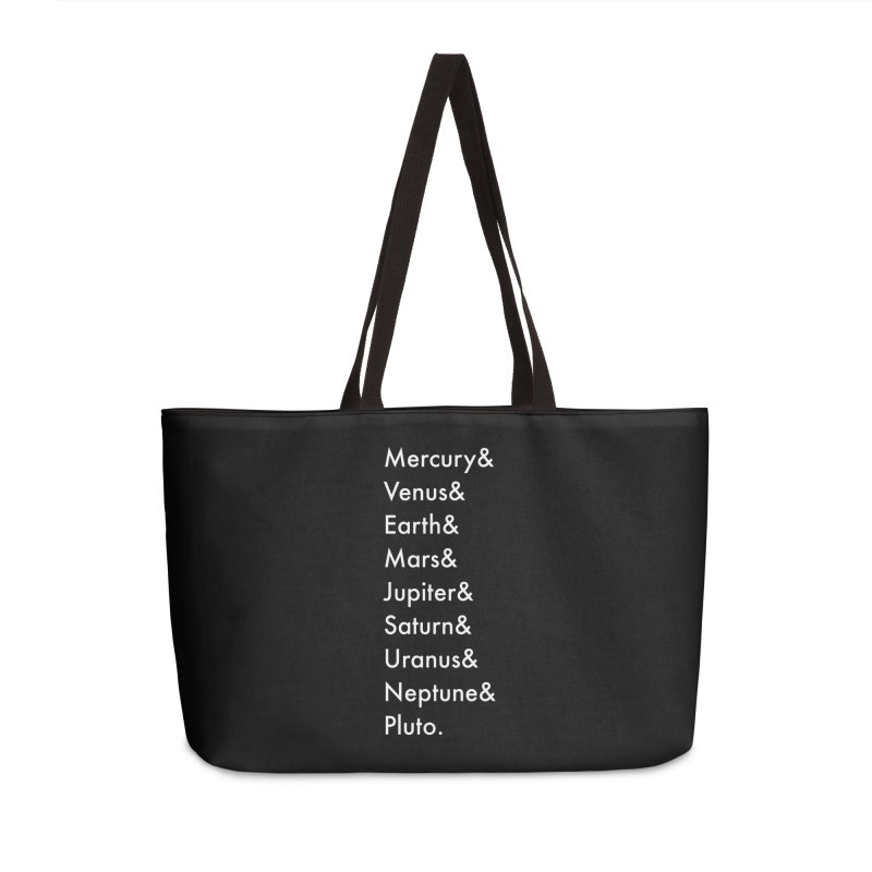 Planets Accessories Weekender Bag Bag by Unprovable
