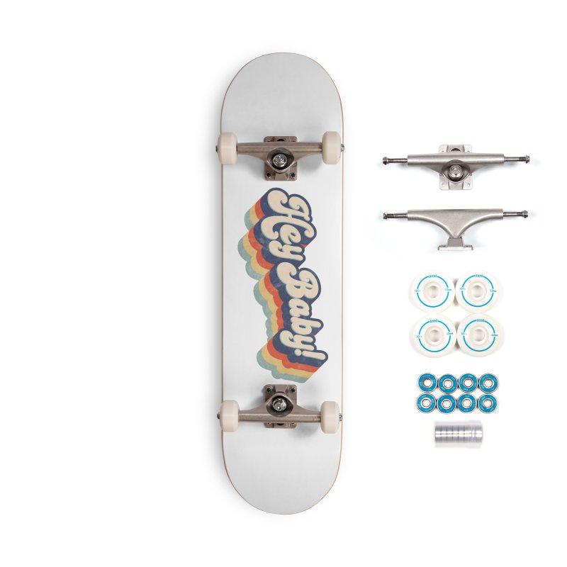 Hey Baby! Accessories Skateboard by Bloody Murder's Artist Shop