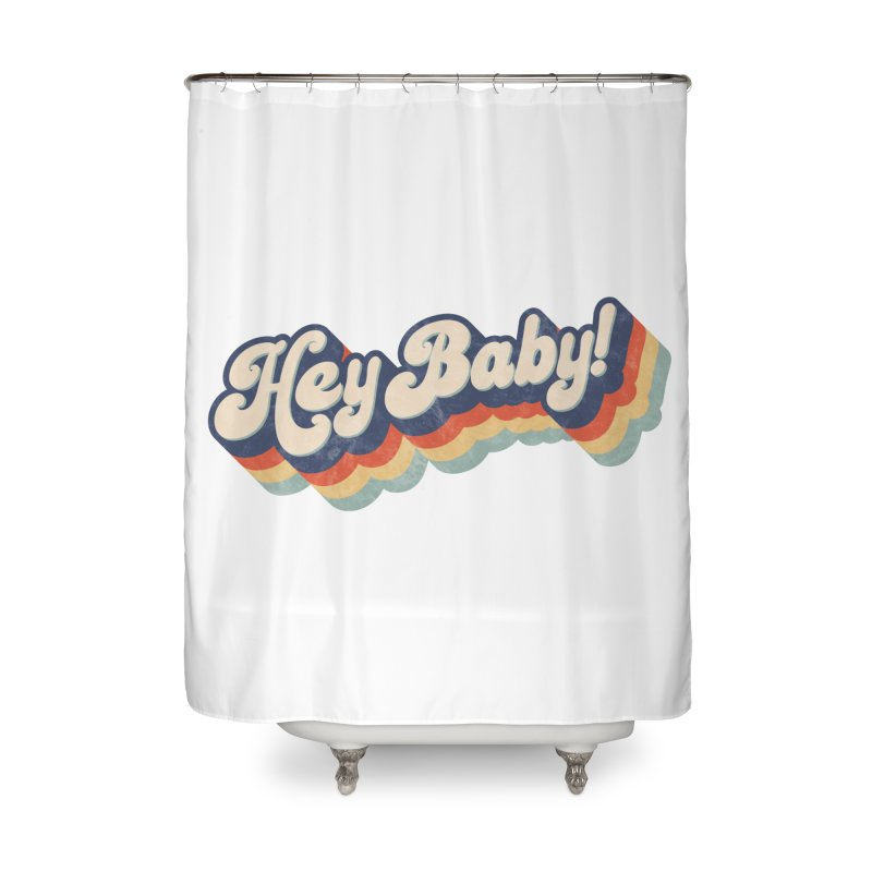 Hey Baby! Home Shower Curtain by Bloody Murder's Artist Shop