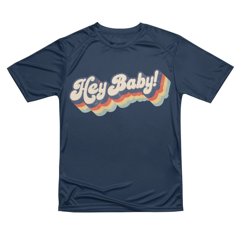Hey Baby! Men's Performance T-Shirt by Bloody Murder's Artist Shop