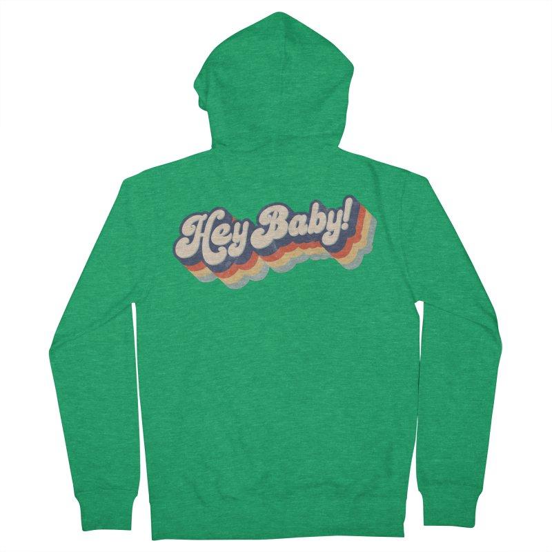 Hey Baby! Women's Zip-Up Hoody by Bloody Murder's Artist Shop