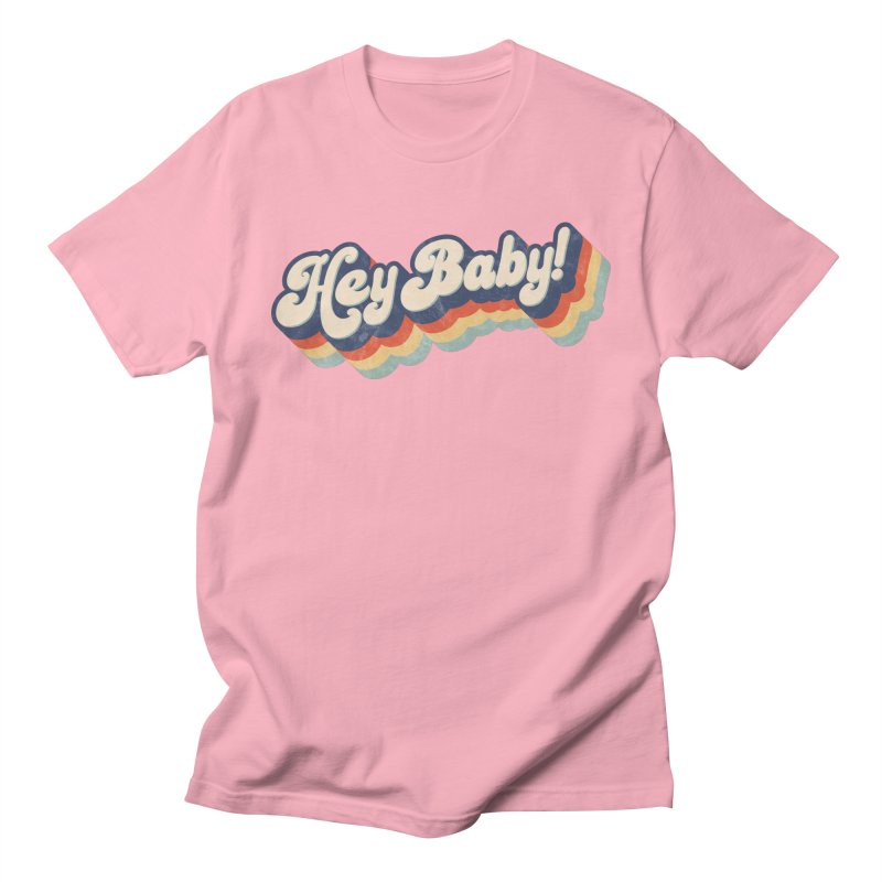 Hey Baby! Men's Regular T-Shirt by Bloody Murder's Artist Shop