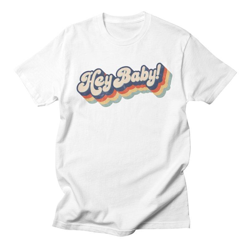 Hey Baby! Men's T-Shirt by Bloody Murder's Artist Shop