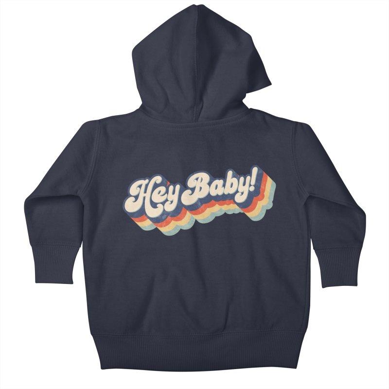 Hey Baby! Kids Baby Zip-Up Hoody by Bloody Murder's Artist Shop