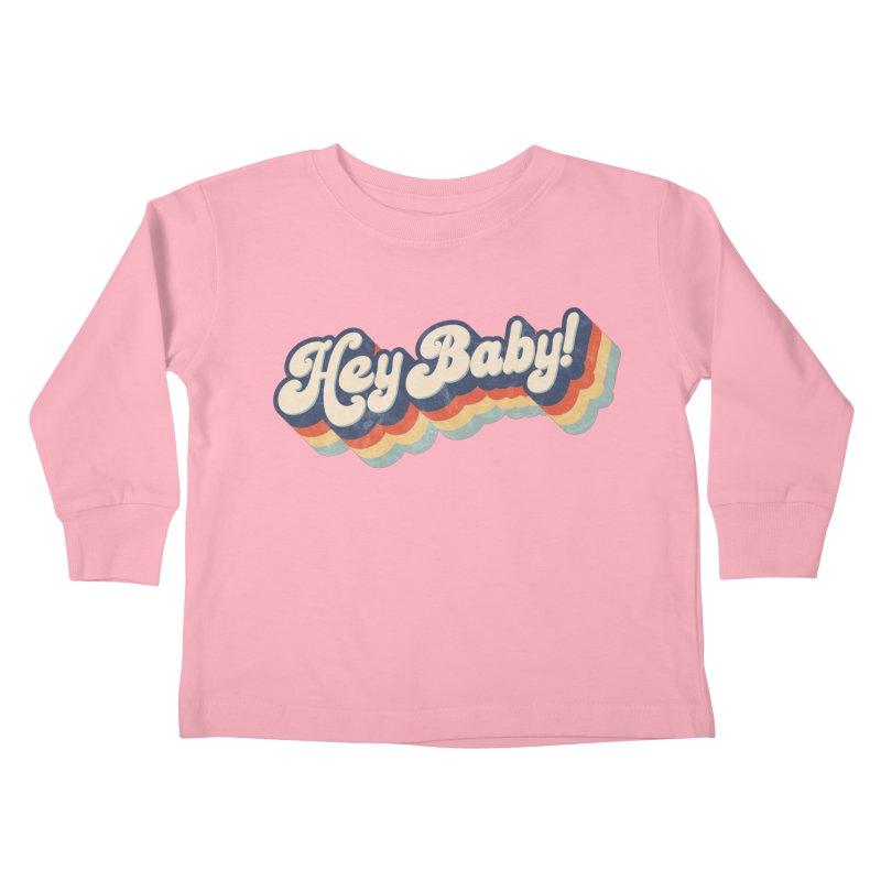 Hey Baby! Kids Toddler Longsleeve T-Shirt by Bloody Murder's Artist Shop