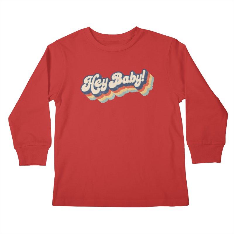 Hey Baby! Kids Longsleeve T-Shirt by Bloody Murder's Artist Shop
