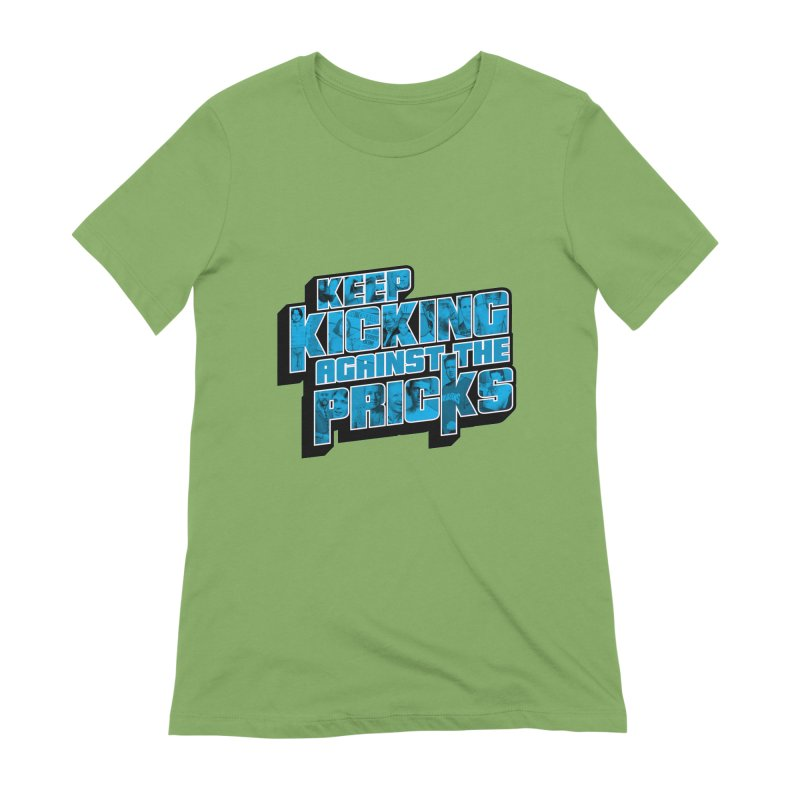 Keep Kicking Against the Pricks (Coloured) Women's Extra Soft T-Shirt by Bloody Murder's Artist Shop