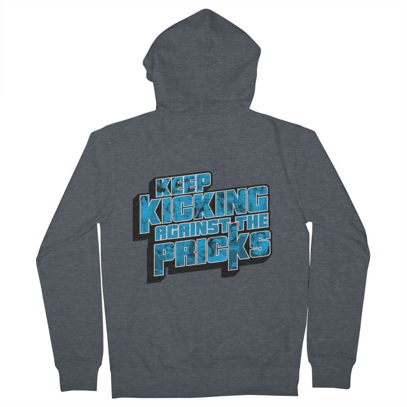 Keep Kicking Against the Pricks (Coloured) Women's French Terry Zip-Up Hoody by Bloody Murder's Artist Shop