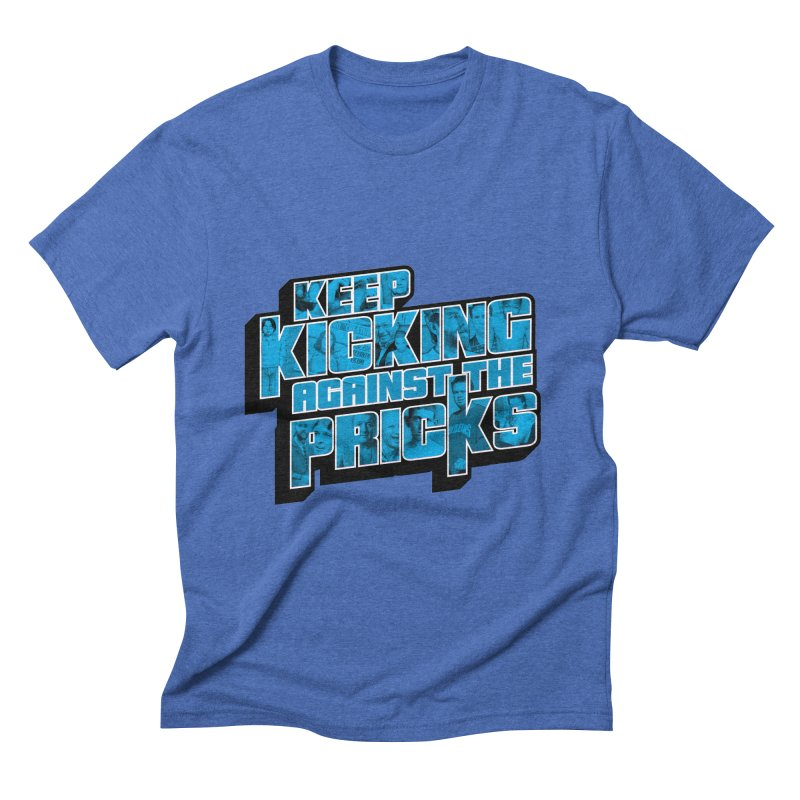 Keep Kicking Against the Pricks (Coloured) Men's T-Shirt by Bloody Murder's Artist Shop