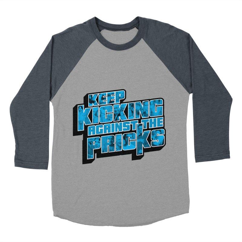Keep Kicking Against the Pricks (Coloured) Women's Baseball Triblend Longsleeve T-Shirt by Bloody Murder's Artist Shop