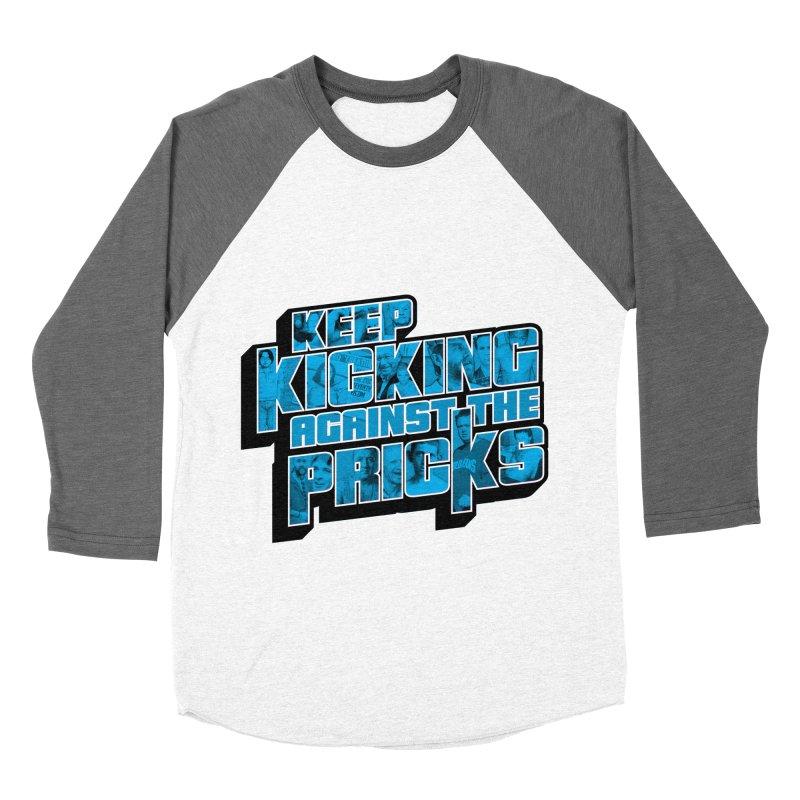 Keep Kicking Against the Pricks (Coloured) Men's Baseball Triblend Longsleeve T-Shirt by Bloody Murder's Artist Shop