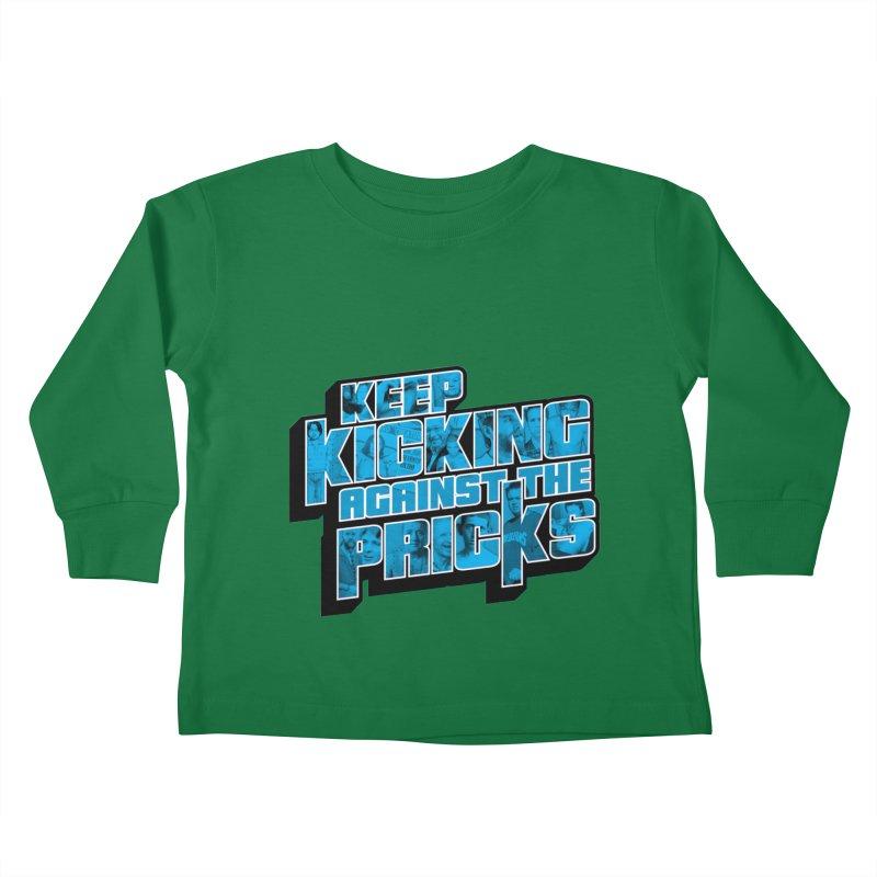Keep Kicking Against the Pricks (Coloured) Kids Toddler Longsleeve T-Shirt by Bloody Murder's Artist Shop