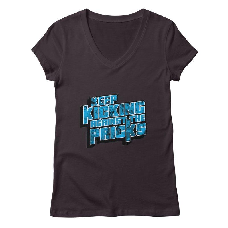 Keep Kicking Against the Pricks (Coloured) Women's Regular V-Neck by Bloody Murder's Artist Shop