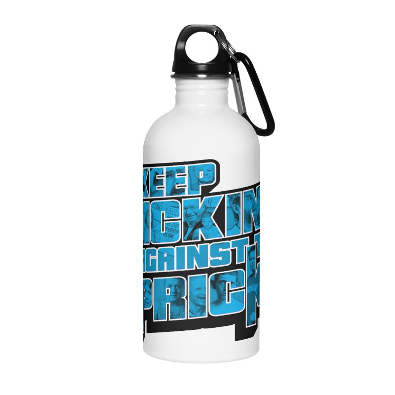 Keep Kicking Against the Pricks (Coloured) Accessories Water Bottle by Bloody Murder's Artist Shop