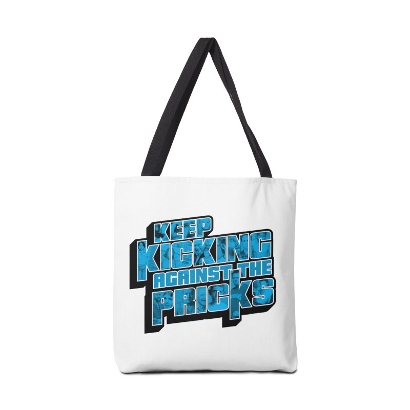 Keep Kicking Against the Pricks (Coloured) Accessories Tote Bag Bag by Bloody Murder's Artist Shop