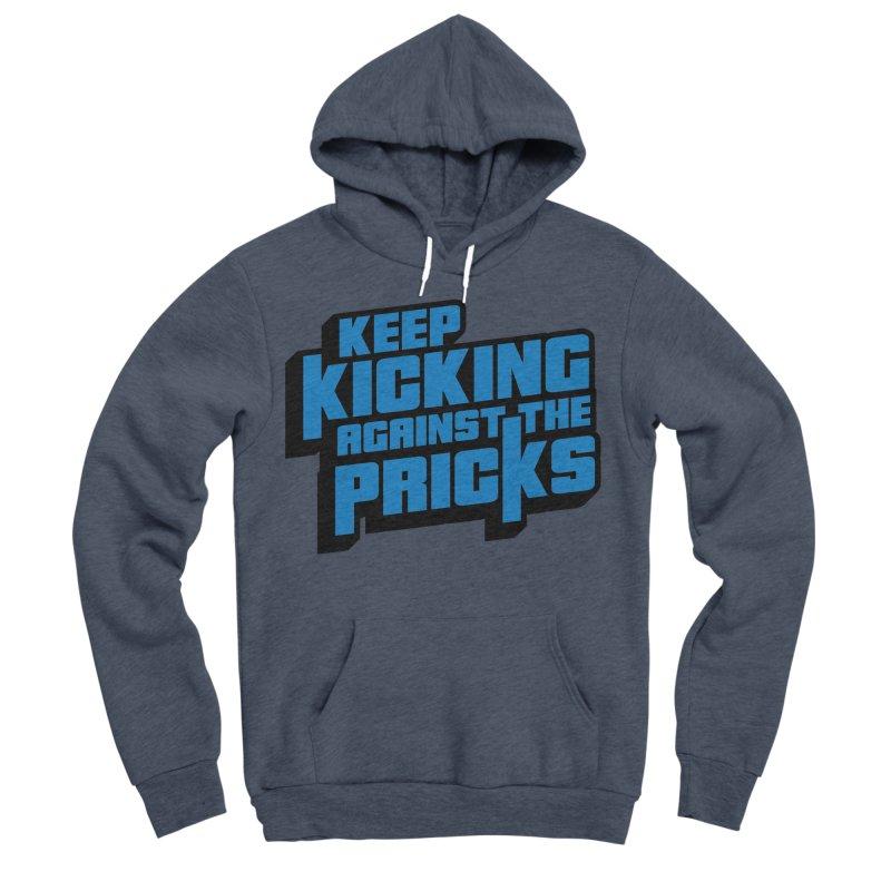 Keep Kicking Against The Pricks Women's Sponge Fleece Pullover Hoody by Bloody Murder's Artist Shop