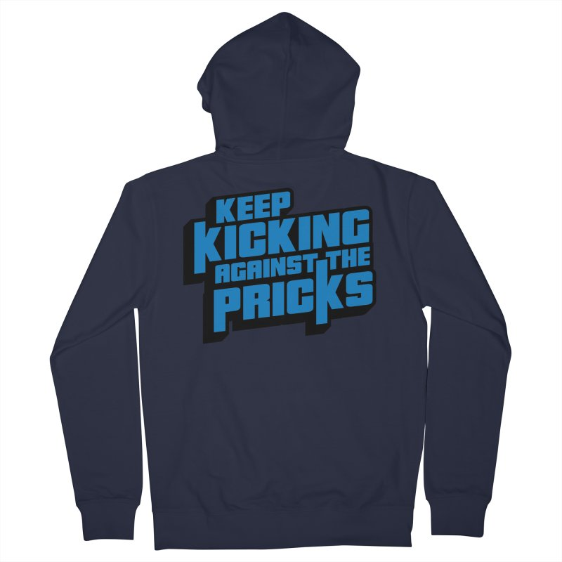 Keep Kicking Against The Pricks Women's Zip-Up Hoody by Bloody Murder's Artist Shop