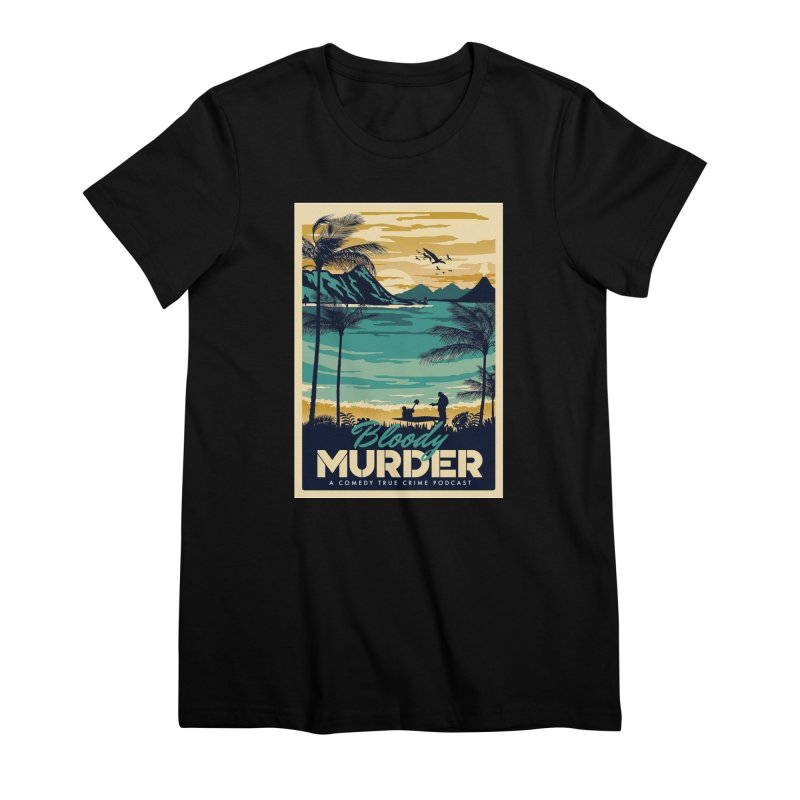 Tropical Travel Women's Premium T-Shirt by Bloody Murder's Artist Shop