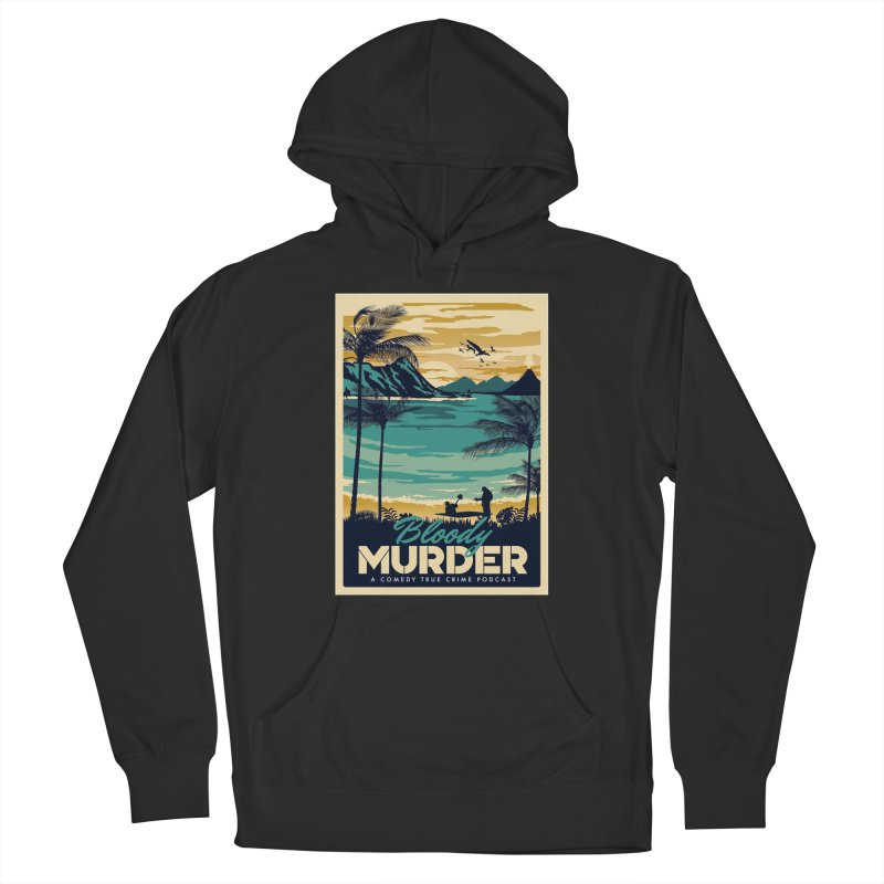 Tropical Travel Women's French Terry Pullover Hoody by Bloody Murder's Artist Shop
