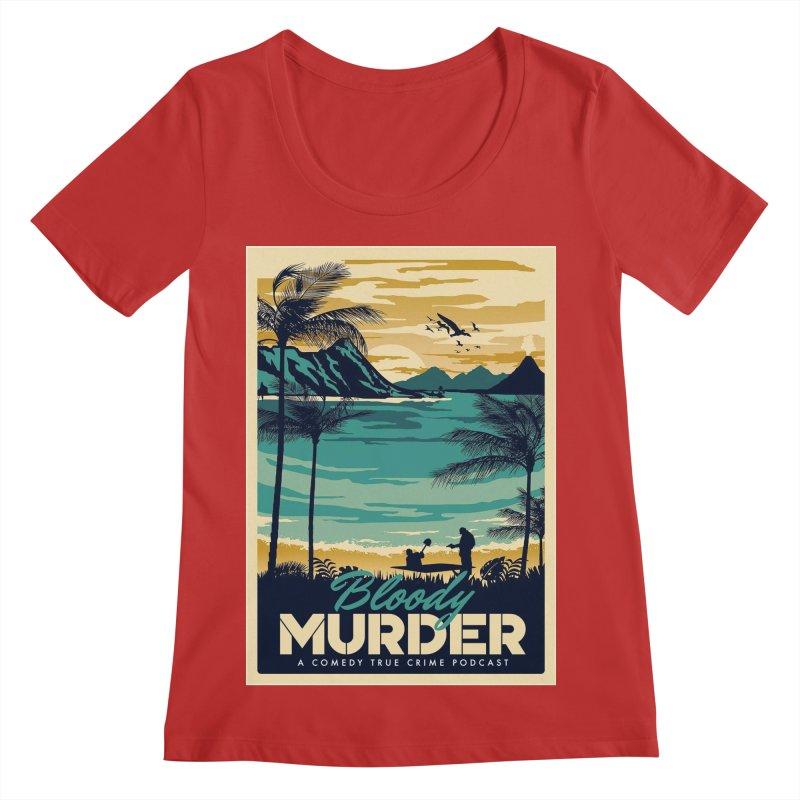 Tropical Travel Women's Regular Scoop Neck by Bloody Murder's Artist Shop