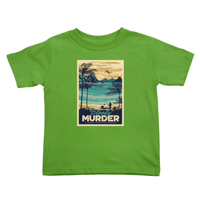 Tropical Travel Kids Toddler T-Shirt by Bloody Murder's Artist Shop