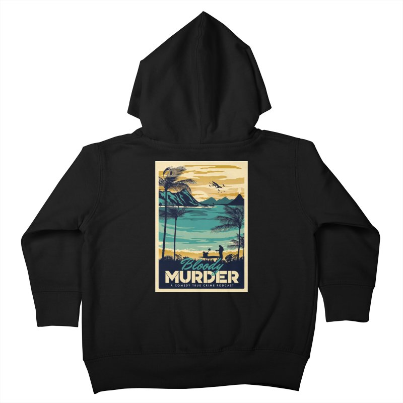 Tropical Travel Kids Toddler Zip-Up Hoody by Bloody Murder's Artist Shop