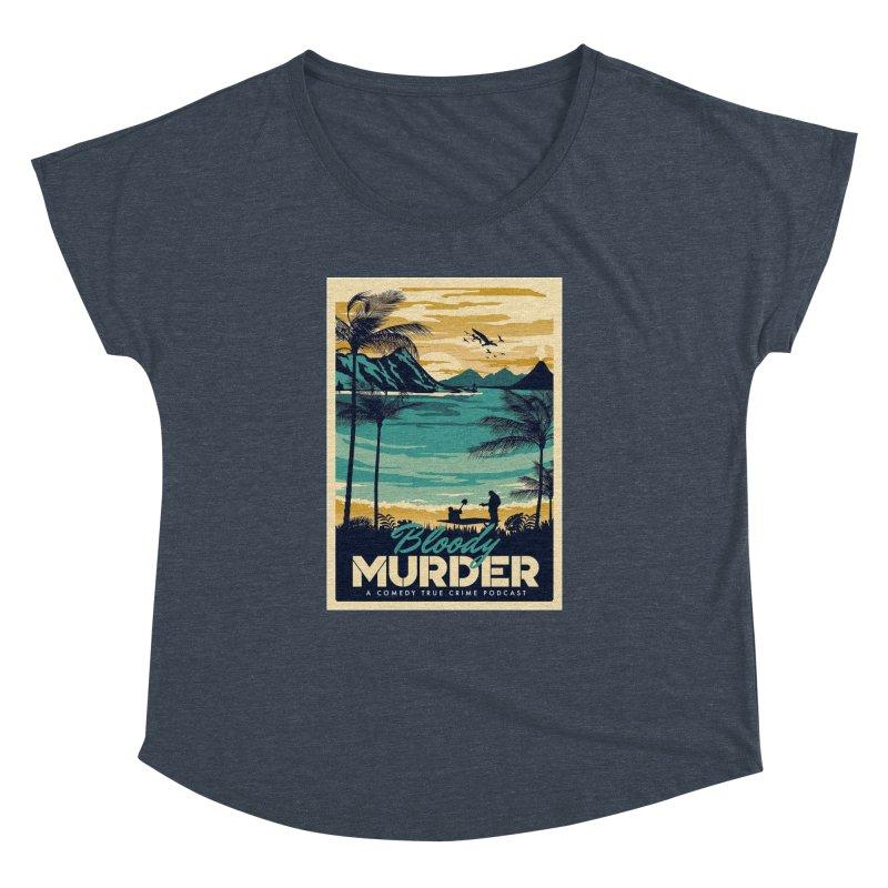 Tropical Travel Women's Dolman Scoop Neck by Bloody Murder's Artist Shop