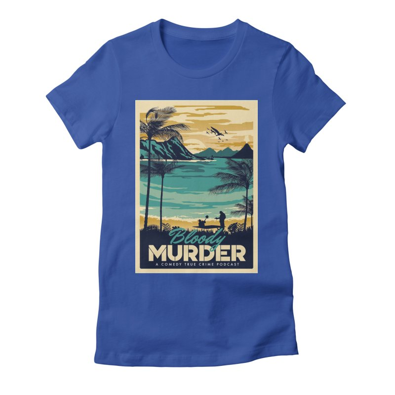 Tropical Travel Women's Fitted T-Shirt by Bloody Murder's Artist Shop