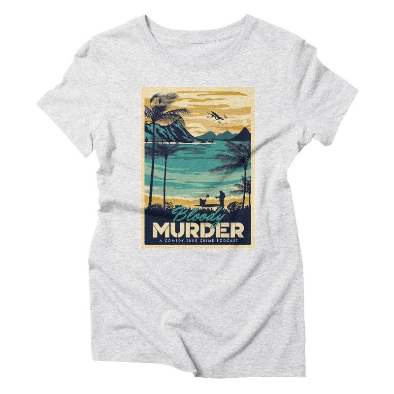 Tropical Travel Women's T-Shirt by Bloody Murder's Artist Shop