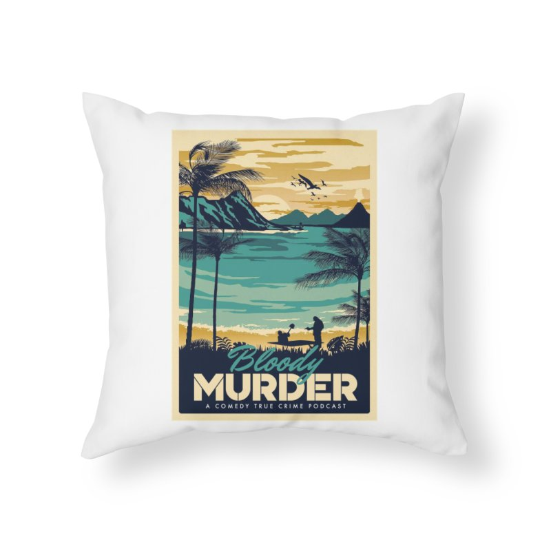 Tropical Travel Home Throw Pillow by Bloody Murder's Artist Shop