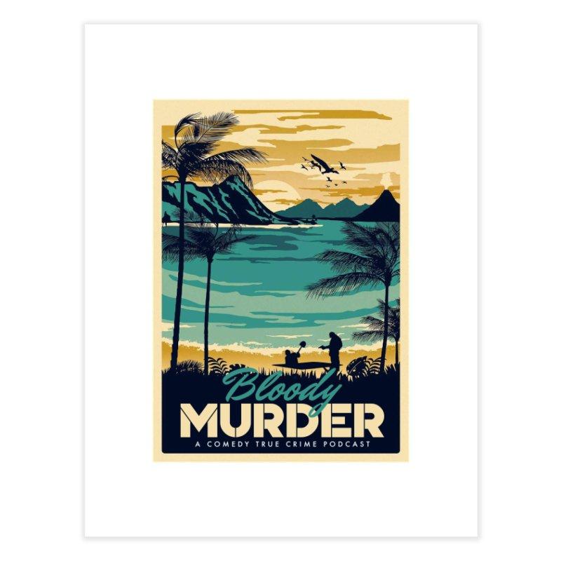 Tropical Travel Home Fine Art Print by Bloody Murder's Artist Shop