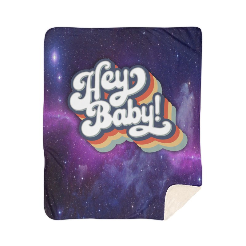 Hey Baby! Version Two Home Blanket by Bloody Murder's Artist Shop