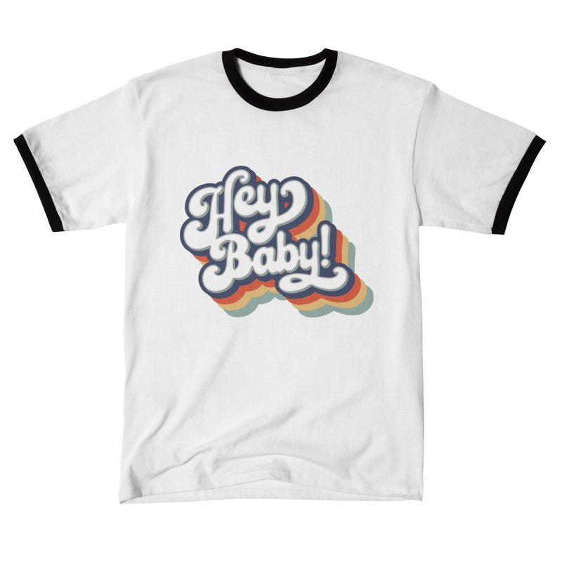 Hey Baby! Version Two Women's T-Shirt by Bloody Murder's Artist Shop