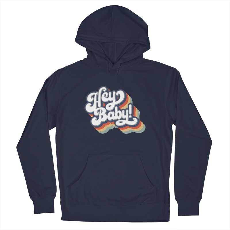 Hey Baby! Version Two Men's Pullover Hoody by Bloody Murder's Artist Shop