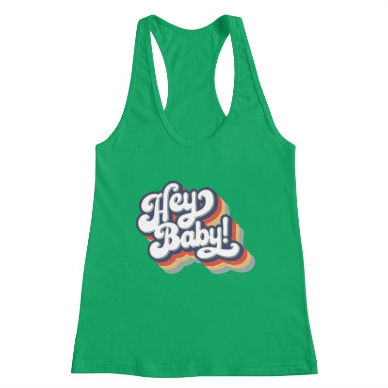 Hey Baby! Version Two Women's Tank by Bloody Murder's Artist Shop