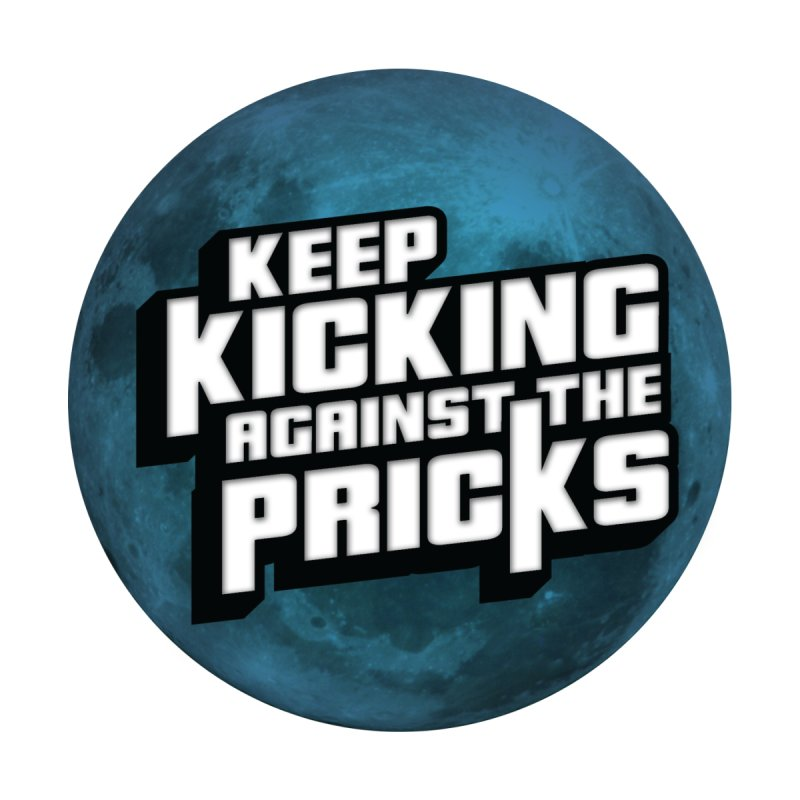 Keep Kicking Against The Pricks - Blue Moon Version Men's T-Shirt by Bloody Murder's Artist Shop