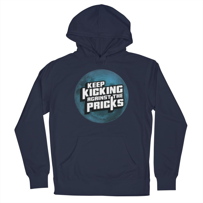 Keep Kicking Against The Pricks - Blue Moon Version Men's Pullover Hoody by Bloody Murder's Artist Shop