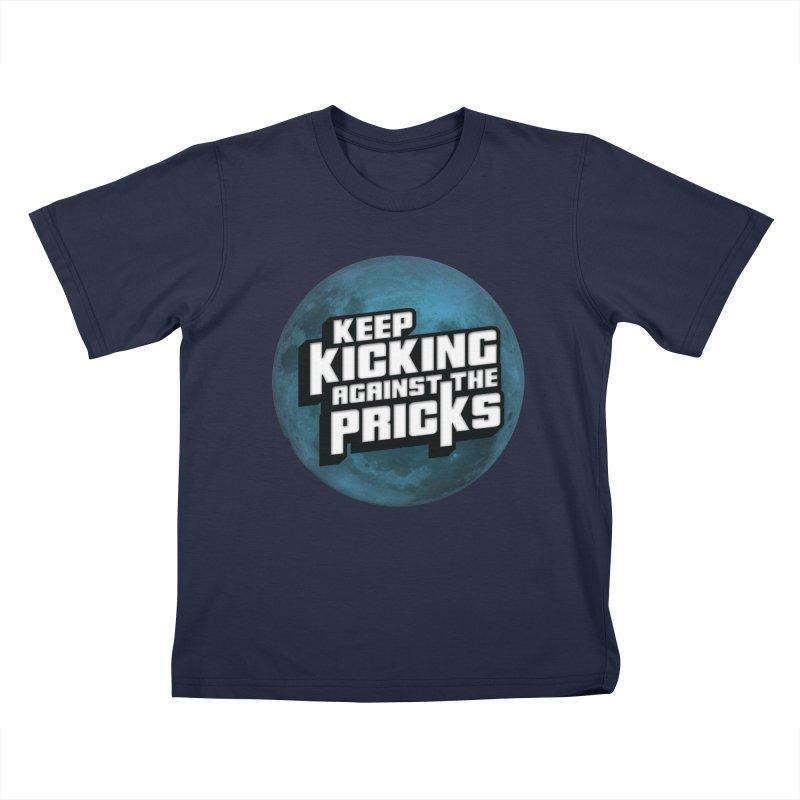 Keep Kicking Against The Pricks - Blue Moon Version Kids T-Shirt by Bloody Murder's Artist Shop