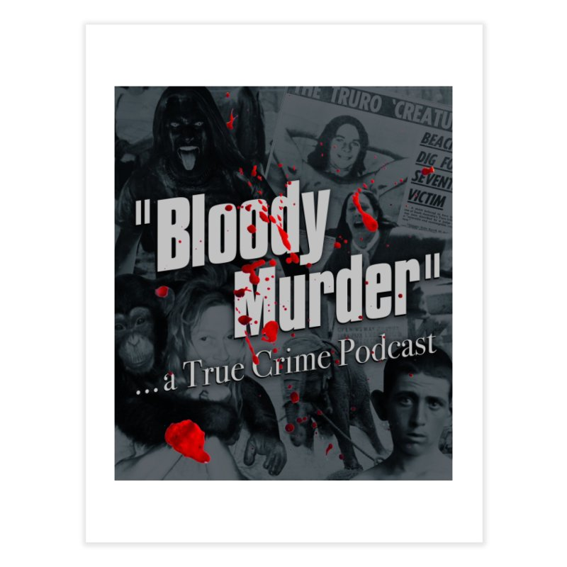 Bloody Murder Faces Home Fine Art Print by bloodymurder's Artist Shop